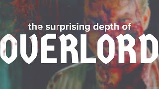 The Surprising Depth of OVERLORD