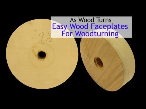 Easy Wood Faceplates For Woodturning