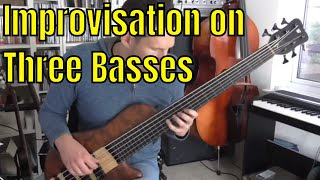 Improvisation on 3 Basses - Modal Jazz - Bass Practice Diary - 20th November 2018