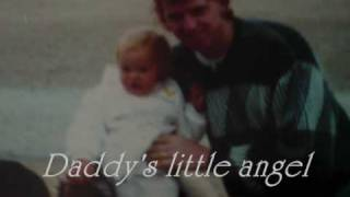 Daddy's angel - father daughter dance slideshow (by T Carter music)