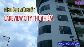 Những Hình Ảnh MỚI NHẤT khu đô thị LAKEVIEW CITY Thủ Thiêm Quận 2| Rong Ruổi Sài Gòn.