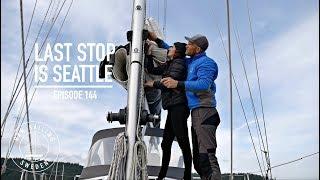 Last Stop Is Seattle - Ep. 144 RAN Sailing