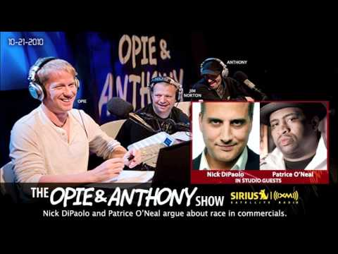 Nick DiPaolo and Patrice O'Neal argue about race in commercials on Opie and Anthony Part1