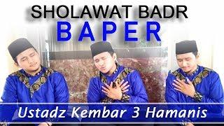 Sholawat Badr bikin Baper - Ustadz Kembar 3 Hamanis