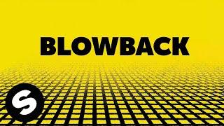 Sander Van Doorn X Firebeatz - Blowback