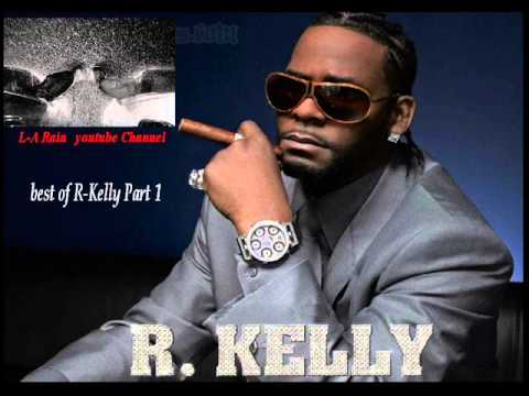 Best of R kelly (part 1)