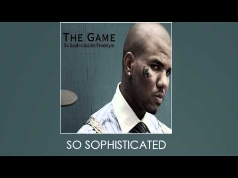 The Game - So Sophisticated