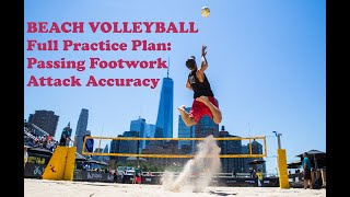 Beach Volleyball: Full Practice Plan for Passing Footwork and Attack Accuracy