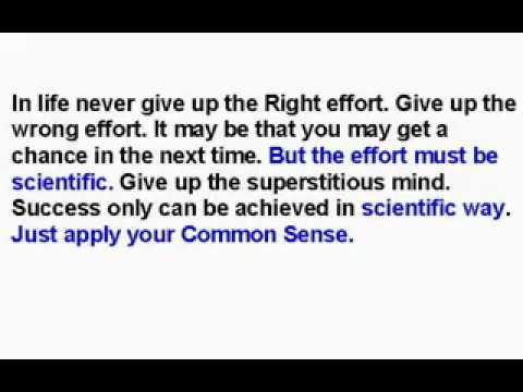 Always apply your Common Sense in life Manzilen apni jagah hain...