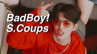BadBoy!S.Coups AU