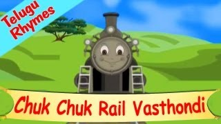 Chuk Chuk Rail Vasthondi - Kids Songs, Lullabies And Nursery Rhymes In Telugu