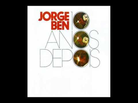 Jorge Ben 10 Anos Depois Disco Completo