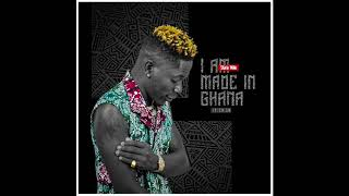 Shatta Wale - I Am Made In Ghana (Audio Slide)