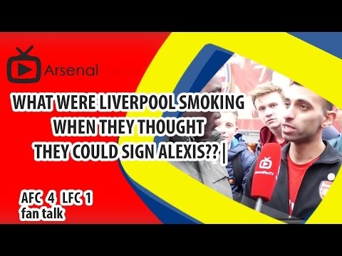 What Were Liverpool Smoking When They Thought They Could Sign Alexis?? | Arsenal 4 Liverpool 1
