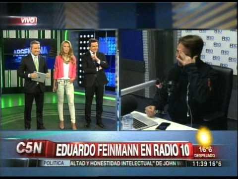 C5N - ARGENTINA EN VIVO: DUPLEX CON EDUARDO FEINMANN EN RADIO 10
