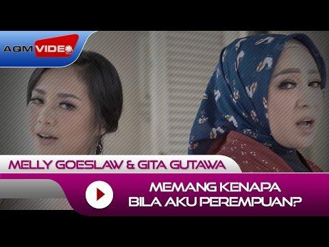 Melly Goeslaw & Gita Gutawa - Memang Kenapa Bila Aku Perempuan? (OST Kartini) | Official Video