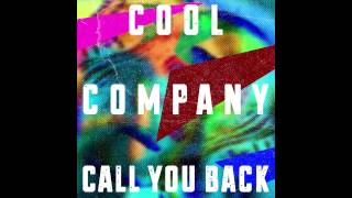 Cool Company - Call You Back feat. Haley Dekle