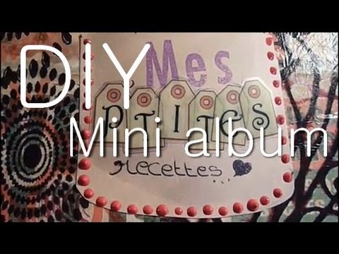 tutoriel r aliser un mini album de scrapbooking fa on cahier de recette youtube. Black Bedroom Furniture Sets. Home Design Ideas