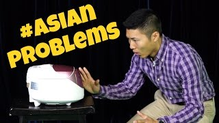 Problems All Asians Deal With #Asianproblems