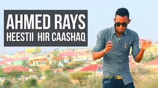 Ahmed Rays 2016 Heestii Her Caashaq (Horn Cable)