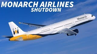 The MONARCH AIRLINES Shutdown
