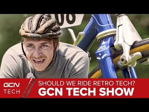 Does Retro Bike Tech Belong In A Museum Or On The Road | GCN Tech Show Ep. 93
