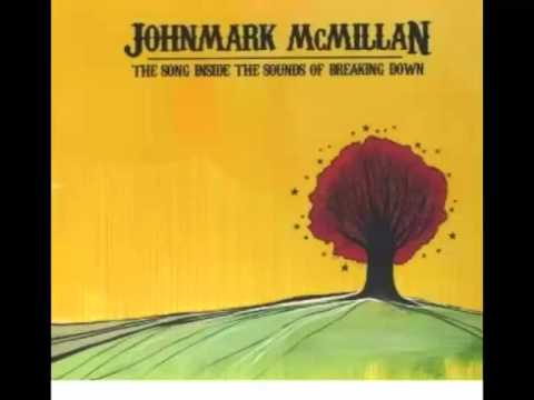 John Mark Mcmillan - Walking In My Sleep