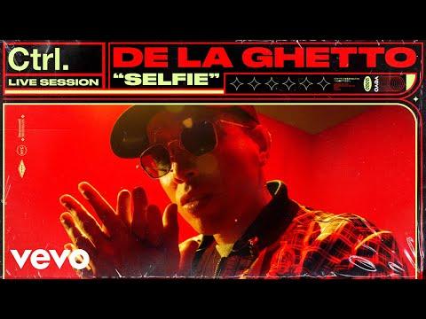 De La Ghetto - Selfie (Live Session) | Vevo Ctrl