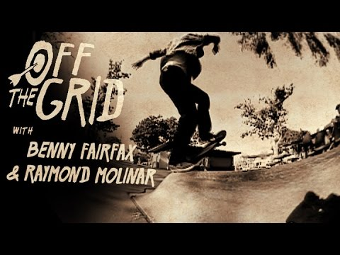 Benny Fairfax and Raymond Molinar - Off The Grid