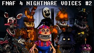 FNAF 4 NIGHTMARE ANIMATRONIC VOICES #2