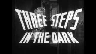 Three Steps In The Dark 1953 Trailer