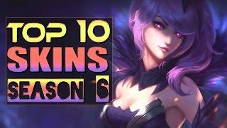 TOP 10 SKINS in League of Legends 2016 Season 6