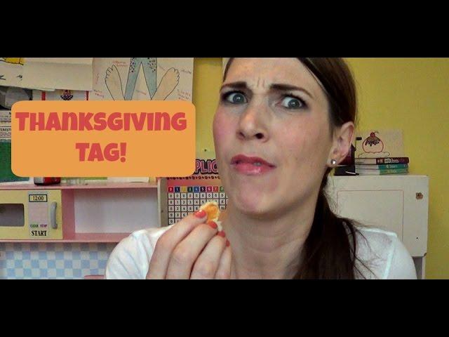 Thanksgiving Tag!