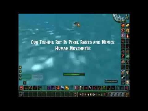 WoW Fishing Bot: Mists of Pandaria (MoP) Updated for patch 5.1