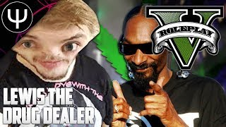 GTA 5: Roleplay Mod — Lewis The DRUG Dealer!