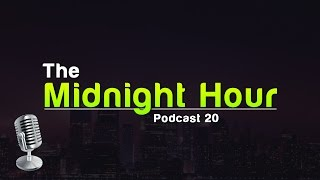 """The Midnight Hour 20: """"Would You Rather?"""""""
