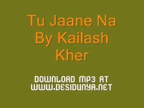 Tu Jane Na Kelash Kher video