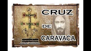 CRUZ DE CARAVACA - SIGNIFICADO Y SUS PODERES   ESOTERISMO AYUDA ESPIRITUAL