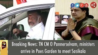 Breaking News: TN CM O Pannerselvam, ministers arrive in Poes Garden to meet Sasikala