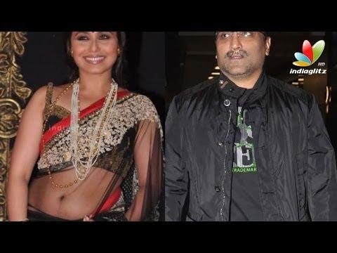 Rani Mukerji, Aditya Chopra Secretly tie the knot in Italy I Latest Hot Bollywood News