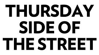 Watch Knapsack Thursday Side Of The Street video