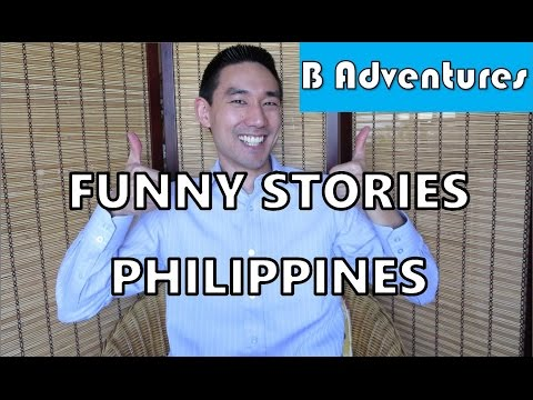 Funny Stories Philippines, Cultural Differences, Accents and Language, Travel Tips
