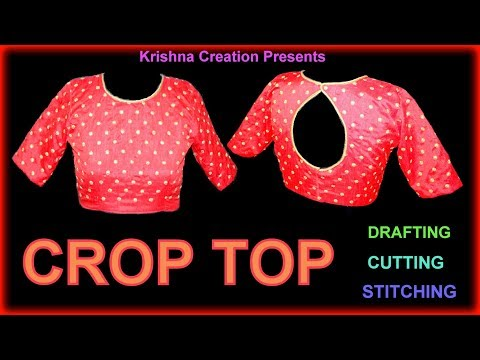 CROP TOP Drafting,Cutting and Stitching in Hindi Step By Step By Krishna Creation