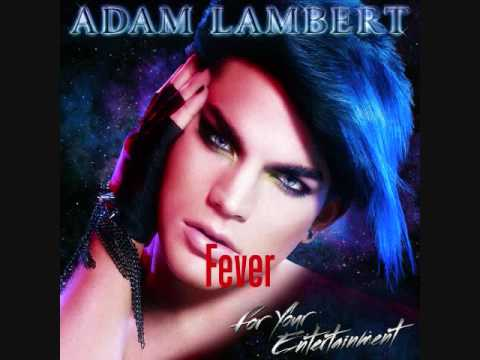 Adam Lambert - Fever (HQ) Video