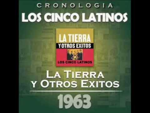 Los Cinco Latinos - LP. La tierra y otros éxitos. (1963) Disco completo.