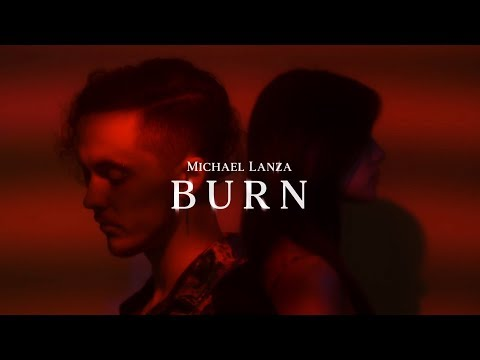 Michael Lanza - Burn (Official Music Video)