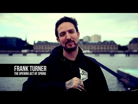 Frank Turner - The Opening Act Of Spring