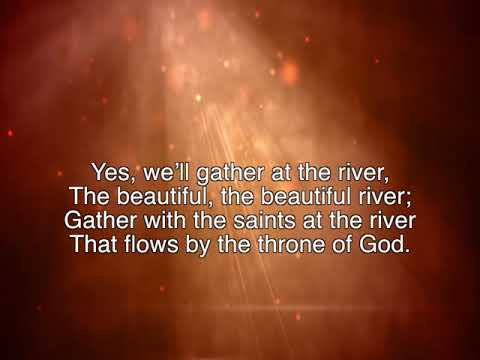 Shall We Gather At The River ~ The Festival Choir and Festival Chorus ~ lyric video