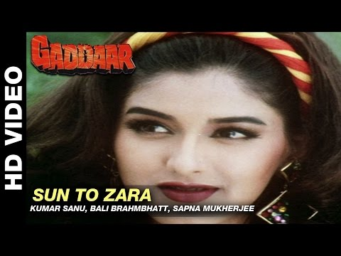Sun To Zara - Gaddaar | Kumar Sanu, Bali Brahmbhatt & Sapna Mukherjee | Sunil Shetty & Sonali Bendre