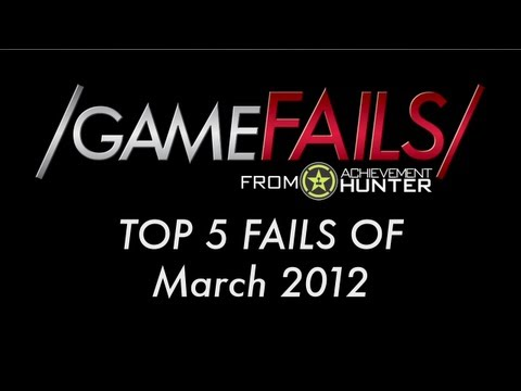 Game Fails: Best fails of March 2012